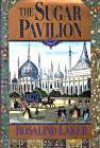 The Sugar Pavilion - Rosalind Laker