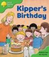 Kipper's Birthday (Oxford Reading Tree: Stage 2: More Storybooks) - Roderick Hunt, Alex Brychta