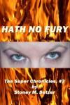 Hath No Fury (The Super Chronicles, #3) - Stoney M. Setzer