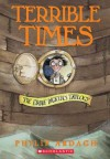 Terrible Times - David Roberts (Illustrator), Philip Ardagh