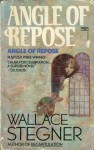 Angle of Repose - Wallace Stegner, Kenneth Dewey