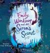 Emily Windsnap and the Siren's Secret (Audio) - Liz Kessler, Finty Williams