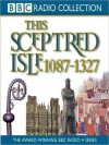 1087 - 1327, The Making of the Nation: This Sceptred Isle, Volume 2 (MP3 Book) - Christopher Lee, Anna Massey