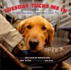 Tuesday Tucks Me In: The Loyal Bond between a Soldier and his Service Dog - Luis Carlos Montalván, Bret Witter, Dan Dion