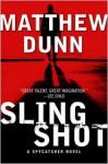 Slingshot - Matthew Dunn