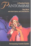 Pantomime: A Practical Guide - Tina Bicat, Colin Winslow, Ruth Staines, Graeme Garden
