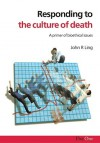 Responding To The Culture Of Death - John Ling