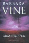 The Grasshopper - Barbara Vine