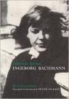 Darkness Spoken: The Collected Poems of Ingeborg Bachmann - Ingeborg Bachmann, Peter Filkins, Charles Simic