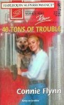 40 Tons of Trouble - Connie Flynn