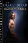 The Highest Bidder - Kimberly Hunter