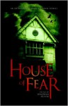 House of Fear - Jonathan Oliver, Christopher Priest, Chaz Brenchley, Robert Shearman, Nina Allan, Christopher Fowler, Sarah Pinborough, Paul Meloy, Jonathan Green, Nicholas Royle, Eric Brown, Tim Lebbon, Lisa Tuttle, Stephen Volk, Terry Lamsley, Adam L.G. Nevill, Weston Ochse, Rebecca Le