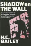 Shadow on the Wall: A Mr. Fortune Novel - H.C. Bailey