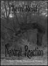 Natural Reaction - Terri Reid