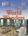 100 Facts On World Wonders - Philip Steele, Steve Parker, Adam Hibbert