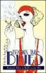 Broken Time Blues: Fantastic Tales In The Roaring '20s - Jaym Gates, Erika Holt, Jack Graham, Ari Marmell, Ryan T. McFadden, Robert Jackson Bennett, James L. Sutter, Frank Ard, John Nakamura Remy, Morgan Dempsey, Barbara Krasnoff, Andrew Penn Romine, Lucia Starkey, Amanda C. Davis