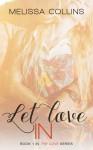 Let Love In - Melissa Collins