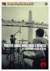 Positive Force: More Than a Witness: 30 Years of Punk Politics In Action - Robin Bell