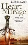 Heart of the Mirage - Glenda Larke
