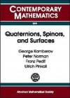 Quaternions, Spinors, and Surfaces (Contemporary Mathematics (American Mathematical Society), V. 299.) - George Kamberov, Peter Norman, Ulrich Pinkall, Franz Pedit, T. Ohsawa