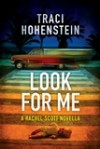 Look For Me - Traci Hohenstein