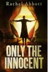 Only The Innocent - Rachel Abbott