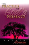 Practice Of Gods Presence (7 In 1 Anthology) - Andrew Murray