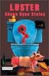 Luster - Shane Ryan Staley