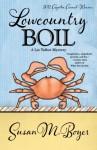 Lowcountry Boil (A Liz Talbot Mystery, #1) - Susan M. Boyer