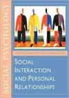Social Interaction and Personal Relationships - Rudi Dallos, Dorothy E. Miell