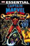 Essential Captain Marvel, Vol. 2 - Mike Friedrich, Marv Wolfman, Jim Starlin, Steve Englehart, Gerry Conway, Wayne Boring, Alfredo Alcala, Al Milgrom