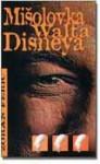 Mišolovka Walta Disneya - Zoran Ferić