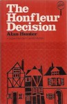 The Honfleur Decision - Alan Hunter