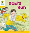 Dad's Run (Oxford Reading Tree, Stage 5, More Stories C) - Roderick Hunt, Alex Brychta