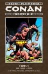 The Chronicles of Conan Volume 25: Exodus and Other Stories - Geof Isherwood, Jim Owsley, Ernie Chan, Val Semeiks, John Buscema, Chris Warner