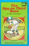 The Spy on Third Base - Matt Christopher