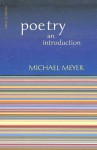 Poetry: An Introduction - Michael Meyer