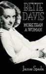 Bette Davis - James Spada