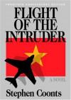 Flight Of The Intruder - Stephen Coonts