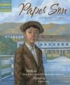Paper Son: Lee's Journey to America - Helen Foster James, Virginia Shin-Mui Loh (Hagan), Wilson Ong