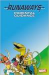Runaways, Volume 6: Parental Guidance - Brian K. Vaughan, Adrian Alphona