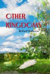 Other Kingdoms: Author's Preferred Text - Richard Matheson