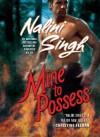Mine to Possess - Nalini Singh