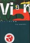 Trzy powieści - Boris Vian