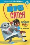The Big Catch - Anastasia Suen, Mike Laughead
