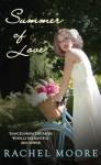 Summer of Love - Rachel Moore