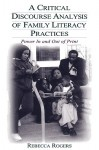 A Critical Discourse Analysis of Family Literacy Practices - Rebecca Rogers