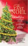 The Last Noel - Steve Brewer, Catherine Dain