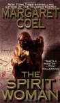 The Spirit Woman - Margaret Coel