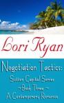Negotiation Tactics - Lori Ryan
